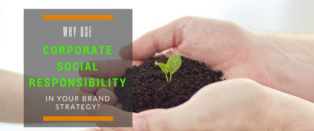 Corporate Social Responsibility Brand Strategy