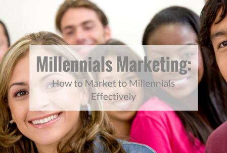 Millennials Marketing: How to Market to Millennials